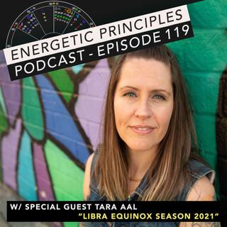 EP Podcast - Libra Equinox Season 2021 w/ Tara Aal ⚖️