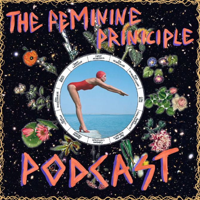 The Feminine Principle Podcast #40 - Week of Feb 19th, 2018