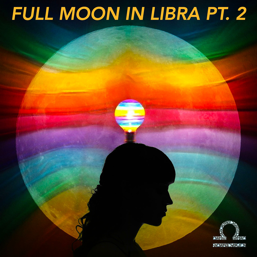 Full Moon in Libra Pt 1 2019 - Energetic Principles