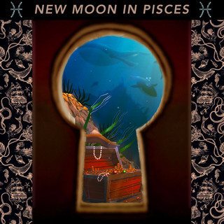 New Moon in Pisces - Divine Fortune 💎