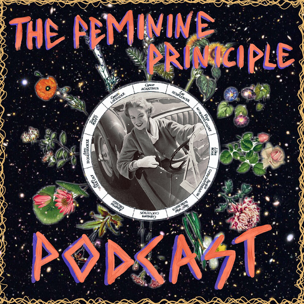 "The Feminine Principle Podcast - EP #31 ""New Soul Direction"""