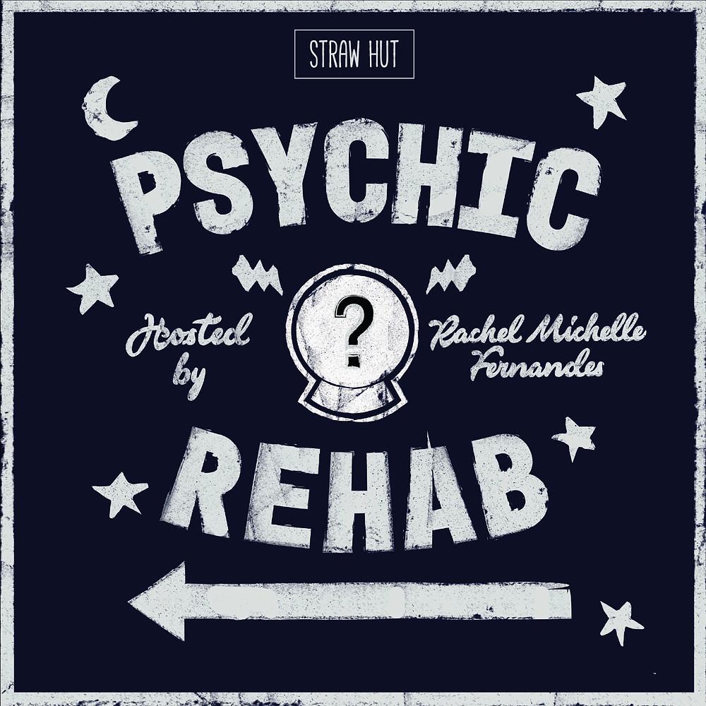 Psychic Rehab Podcast w/ Rachel Michelle Fernandes