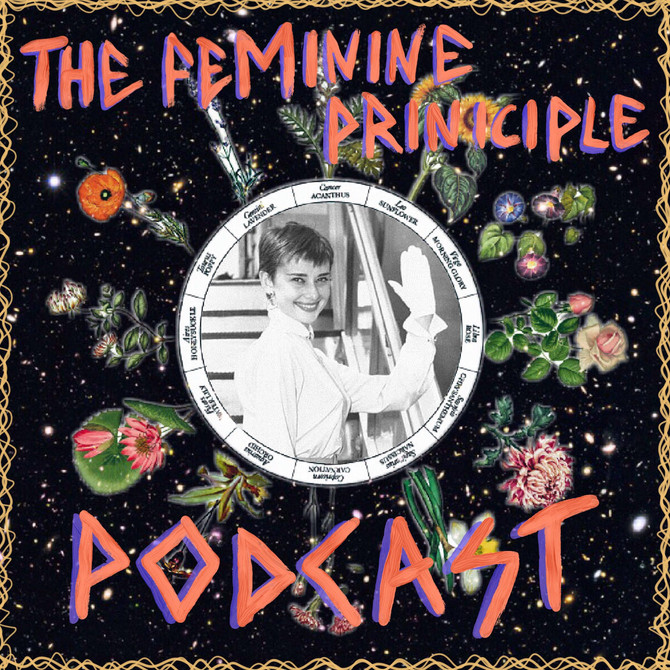 The Feminine Principle Podcast #41 - Week of Feb 26th, 2018 - FAREWELL EPISODE