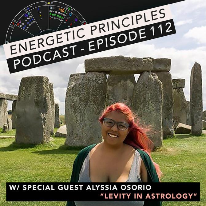 EP Podcast - Levity In Astrology w/ Alyssia Osorio 💫