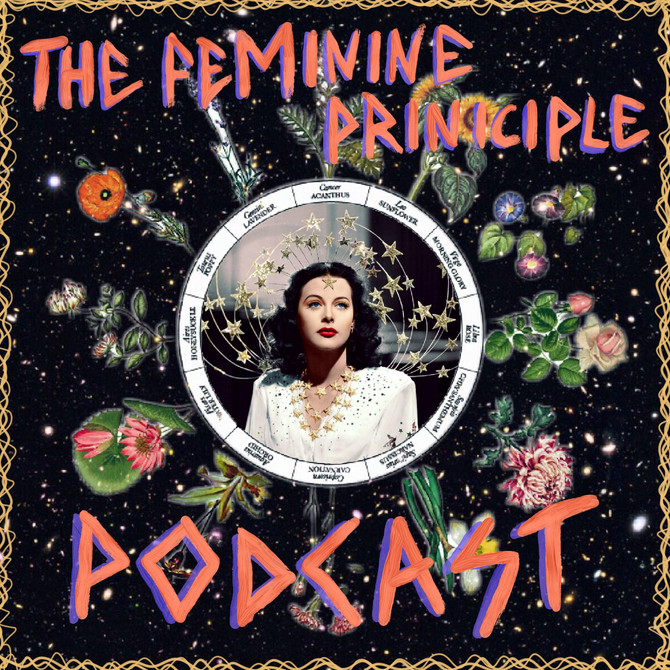 The Feminine Principle Podcast #39 - Week of Feb 12th, 2018