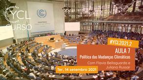 Diário de Bordo Curso YCL 2021.2: AULA #7 Política das Mudanças Climáticas
