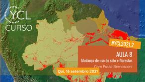 Diário de Bordo Curso YCL 2021.2: AULA #8 Mudança de uso da terra e florestas