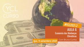 Diário de Bordo Curso YCL 2021.2: AULA #6 Economia das Mudanças Climáticas