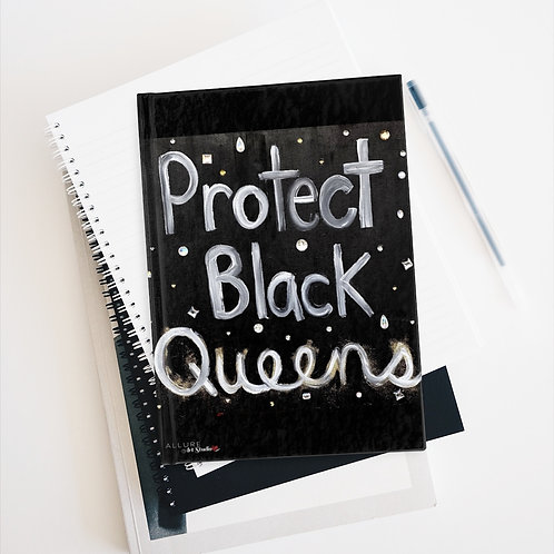 """BLACK QUEENS"" Hardcover Journal"