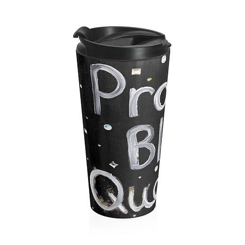 "'BLACK QUEENS"" Travel Mug"