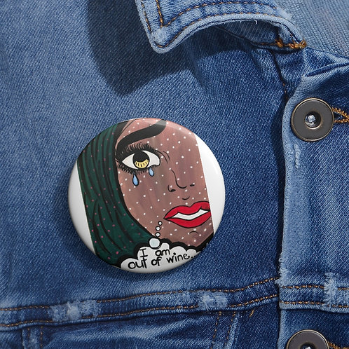 """POUR IT UP"" Pin Buttons"
