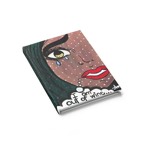 """""""POUR IT UP"""" Hardcover Journal"""