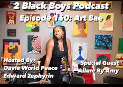 """2 Black Boys Podcast Episode: """"Art Bae"""""""