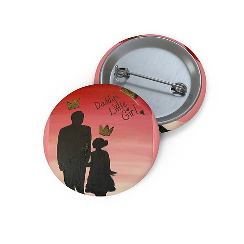 """""""DADDY'S GIRL"""" Pin Button"""