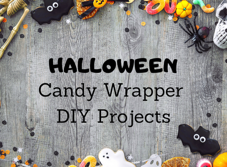 Halloween Candy Wrapper DIY Projects