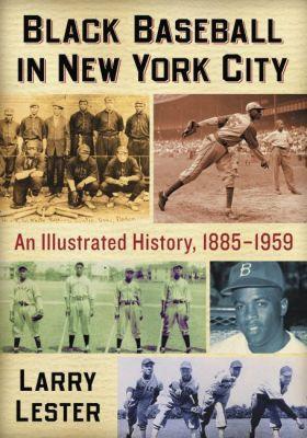 Black Baseball in New York City