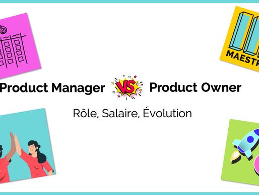 Product Manager vs. Product Owner | Rôle, Salaire, Évolution