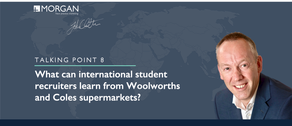 What can international student recruiters learn from Woolworths and Coles supermarkets?