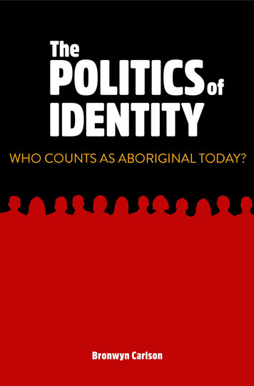 The Politics of Identity. Who Counts as Aboriginal Today?