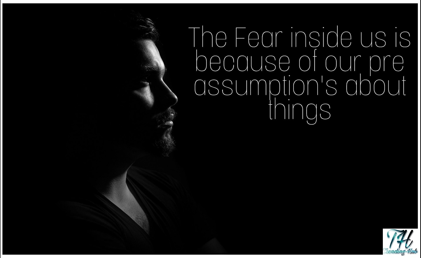 Reason of Fear...