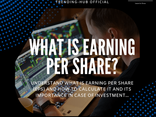 What is Earning Per Share (EPS) and the Formula to calculate it?