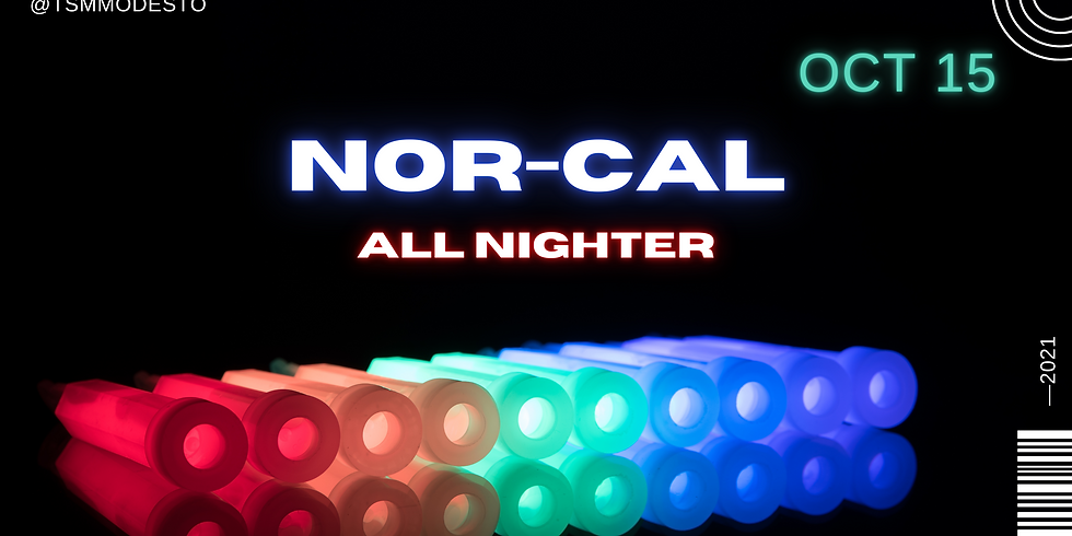 NOR-CAL All Nighter 2021