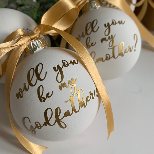 Will You Be My Godfather Bauble