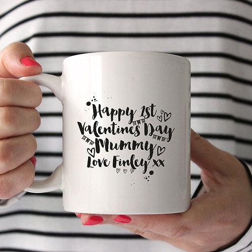 Happy 1st Valentines Day Mummy Mug