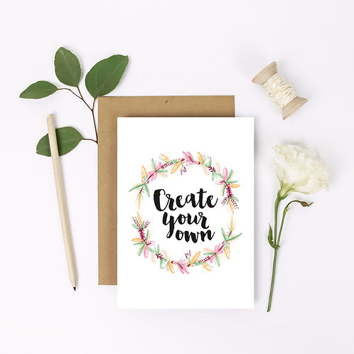 Create your own message Flower Wreath Card