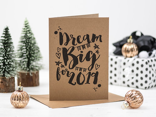 dream big for 2019 card
