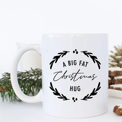 A Big Fat Christmas Hug Christmas Mug