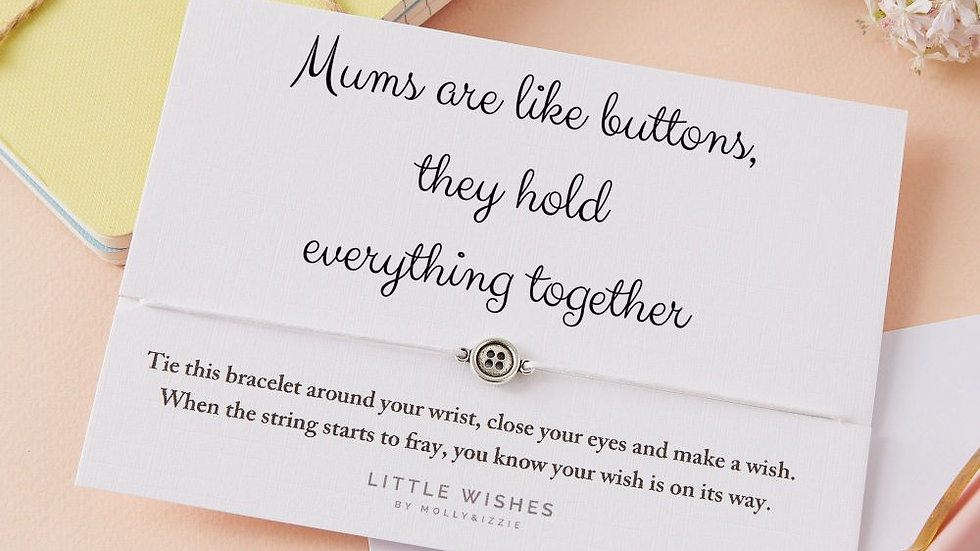 Little Wishes Bracelet -Mums are Like Buttons