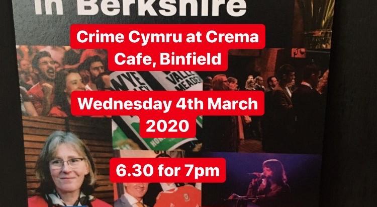 Crime Cymru / Welsh Crime at Crema, Binfield