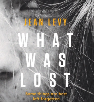 What Was Lost by Jean Levy : A Review