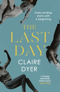 The Last Day by Claire Dyer : Review