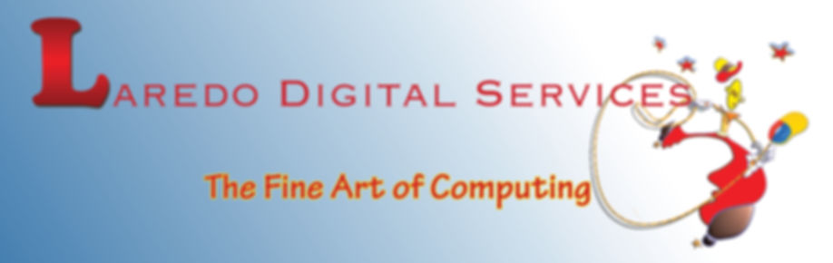 Laredo Digital Services: The Fine Art of Computing