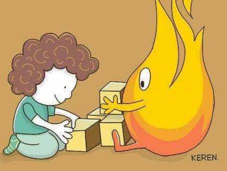 Quando eu decidi brincar com fogo