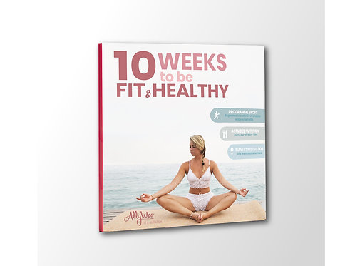 Livre - 10 weeks to be Fit & Healthy