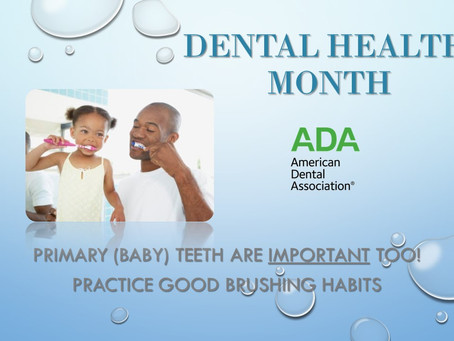 Dental Health Month: Did you know...?