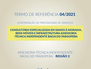 TR 04/2021 - CONSULTORIA ESPECIALIZADA EM DANOS À MORADIA, BENS MÓVEIS E INFRAESTRUTURA R2
