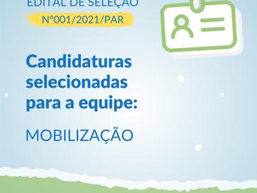 EDITAL Nº001/2021/PAR | LISTA DE RESULTADO PARA CADASTRAMENTO DE CURRÍCULOS DA EQUIPE DE MOBILIZAÇÃO