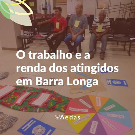 Como ficou o trabalho e a renda em Barra Longa após o rompimento?