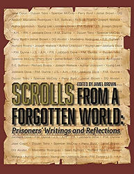Book cover Scrolls From a Forgotten World: Prisoners' Writings and Reflections