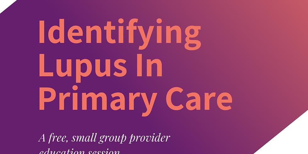 Identifying Lupus in Primary Care