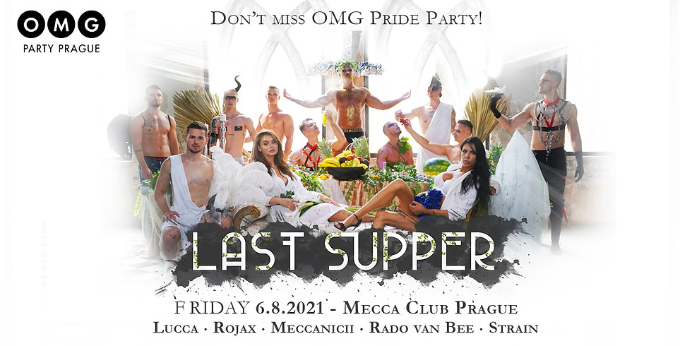 OMG Party - Last Supper - Pride Edition