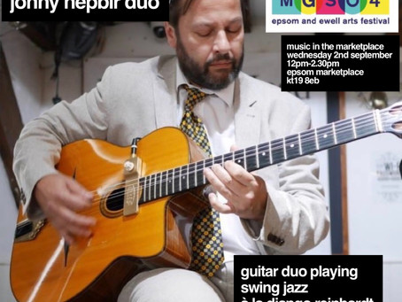 Live Public Gigs August 30th Broadstairs & September 2nd Epsom | Jonny Hepbir Solo & Gypsy Jazz Duo