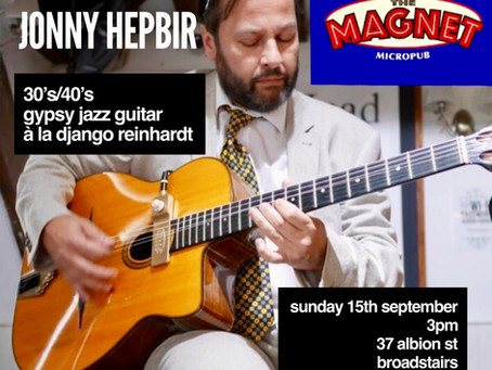 Gypsy Jazz Guitar In Kent | Jonny Hepbir In Ashford 7th September & Broadstairs 15th September