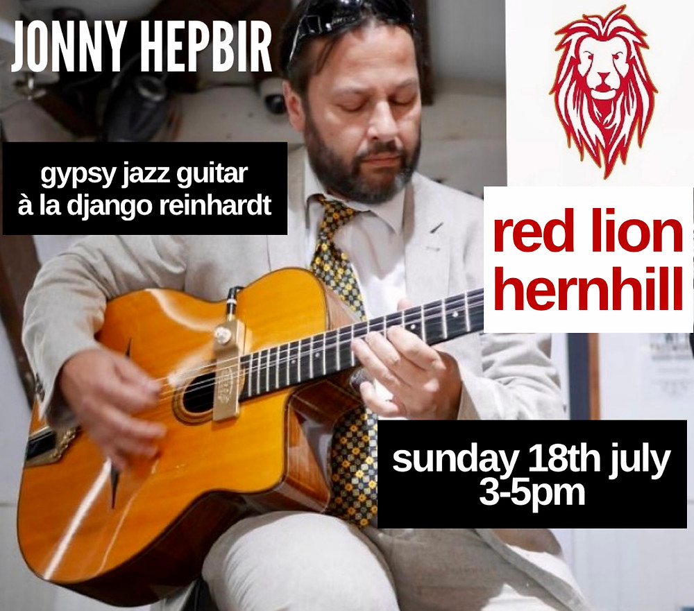 Jonny Hepbir Gypsy Jazz Guitarist At The Red Lion, Hernhill Kent 3-5pm Sunday 18th July 2021. Hire Jonny Hepbir for any Event in Kent, private or public.