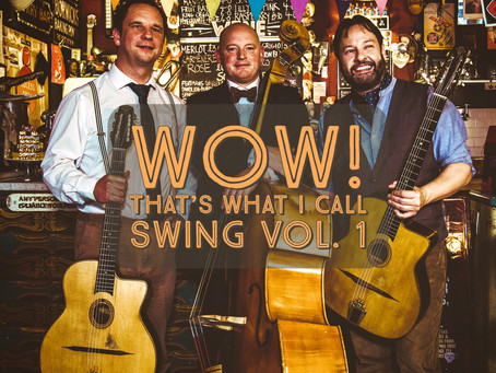 Jonny Hepbir Trio & Quartet New Album Release | Wow! That's What I Call Swing Vol 1 & 2