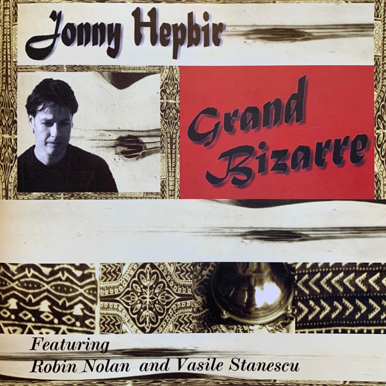 Jonny Hepbir 'Grand Bizarre'